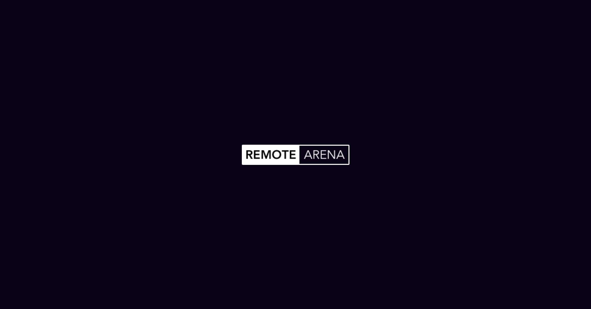 Remote Arena