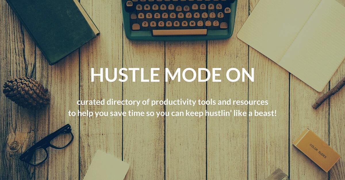 Hustle Mode ON